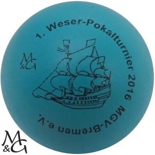 M&G 1. Weser-Pokalturnier - MGV Bremen