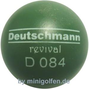Deutschmann 084 revival
