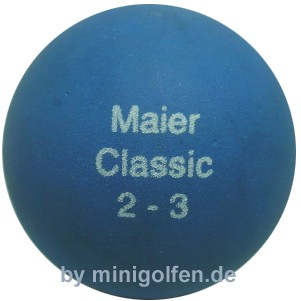 maier Classic 2-3