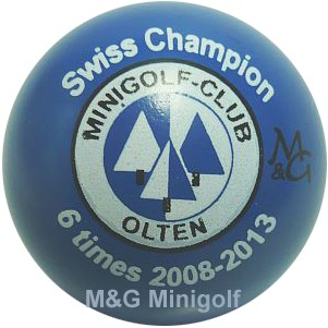 M&G Swiss Champion MC Olten 2008 - 2013