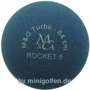 M&G Turbo - Rocket 5