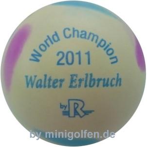 Reisinger World Champ. 2011 Walter Erlbruch [weiß]