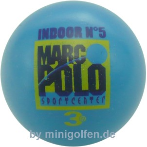 3D Marc'o Polo Indoor No 5