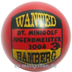 3D Wanted DJM 2004 Bamberg