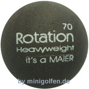 "maier Rotation 70 ""heavyweight"""