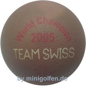 Reisinger World Champ. 2005 Swiss Team
