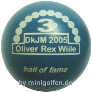 3D BoF DkJM 2005 Oliver Rex Wiile