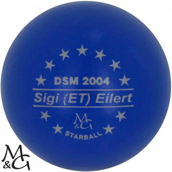 M&G Starball DSM 2004 Sigi (ET) Eilert