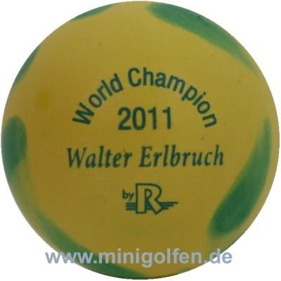 Reisinger World Champ. 2011 Walter Erlbruch [gelb]