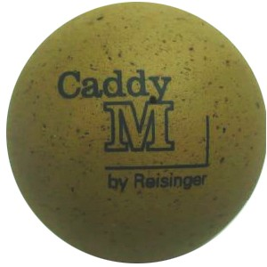 Reisinger Caddy M