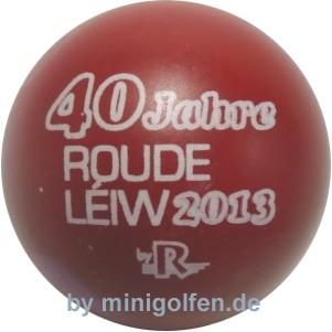 Reisinger 40 Jahre Roude Leiw 2013
