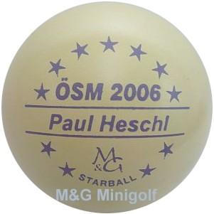 M&G Starball ÖSM 2006 Paul Heschl