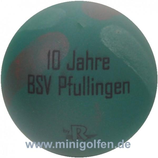 Reisinger 10 Jahre BSV Pfullingen [BA 10:0]