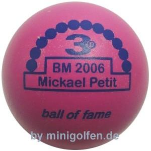 3D BoF BM 2006 Mickael Petit