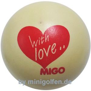 Migo with love